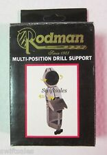 Rodman Universal Multi-Position Drill Support - New in Box!