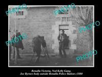 OLD 6 X 4 HISTORIC PHOTO OF BENALLA VICTORIA, JOE BYRNE AT POLICE NED KELLY 1880