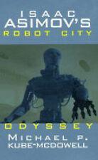 Isaac Asimov's Robot City: Odyssey Bk.1, Kube-McDowell, Michael P., Asimov, Isaa