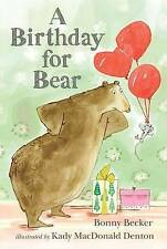 NEW A Birthday for Bear: An Early Reader (Bear and Mouse) by Bonny Becker