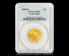2008-W $10 Gold Eagle PCGS MS69