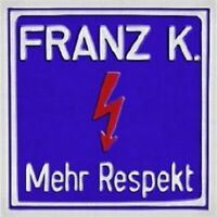"""FRANZ K """"MEHR RESPEKT"""" CD 15 TRACKS NEU"""