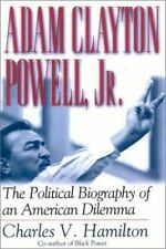 Adam Clayton Powell, Jr. : The Political Biography of an American Dile-ExLibrary