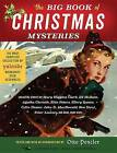 The Big Book of Christmas Mysteries by Otto Penzler Sherlock Holmes Ellery Queen