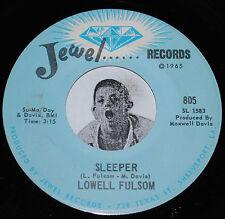 Blues Soul 45~LOWELL FULSOM~Sleeper / How Do You Want Your Man~Jewel