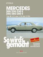 Mercedes W123 Benzin (200 230 250 280 E) Reparaturanleitung Werkstatt-Hand-Buch