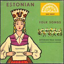 ESTONIAN FOLK SONGS MALE CHOIR  RARE 45T EP SUPRAPHON 32029 DISQUE NEUF / MINT