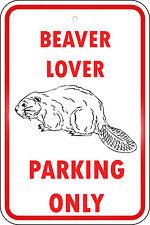 Beaver Parking Only Aluminum METAL Sign