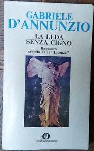La Leda senza cigno - Gabriele D'Annunzio - Arnoldo Mondadori Editore,1976- R