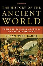 The History of the Ancient World: From the Earliest Accounts (Digital 2007)