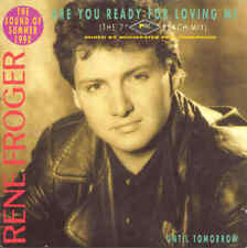 """RENE FROGER - Are you ready for loving me 3TR CDS 1990 the 7"""" PWL Beach mix"""