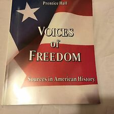 Voices of Freedom Sources in American History Prentice Hall 1992
