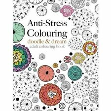 Anti-Stress Colouring Paperback Book: Doodle & Dream by Christina Rose Hobby
