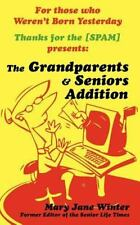 Thanks for The [Spam] : The Grandparent and Senior Addition by Mary Jane...