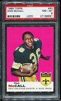 1969 Topps Football #83 DON McCALL New Orleans Saints RC Rookie PSA 8 NM-MT