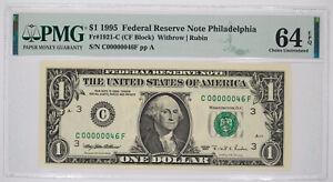 1995 $1 FEDERAL RESERVE NOTE PHILADELPHIA FR#1921-C PMG 64 EPQ LOW SERIAL 46