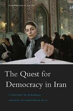 The Quest for Democracy in Iran: A Century of Struggle against-ExLibrary