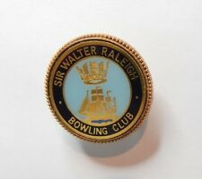 The Walter Raleigh Bowling Club Badge