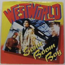 "WESTWORLD Sonic Boom Boy 7"" Single Picture Sleeve 45rpm Vinyl VG"