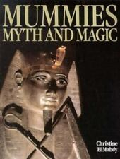 Mummies Myth and Magic by Christine El Mahdy