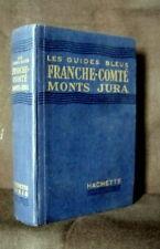 """FRANCHE COMTE"" (Monts JURA) Guide Bleu carte plan 1946 TBE !"
