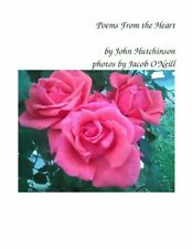 Poems From the Heart by John Hutchinson