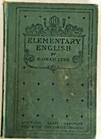 1898 vintage school book- Elementary English E. ORAM LYTE -great illustrations!