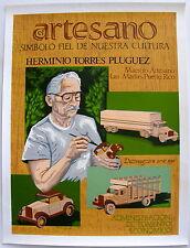 Rey Delgado Herminio Torres Pluguez Artesano Toys Cartel Las Marias Puerto Rico