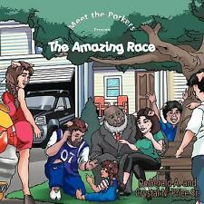 Meet the Porkers : The Amazing Race by DeGerald A. Price and Crystal N. Price...
