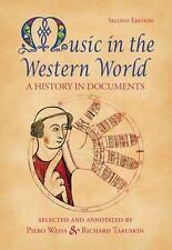 Music in the Western World, , Weiss, Piero, Taruskin, Richard, Good, 2007-05-07,