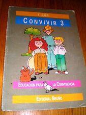 CONVIVIR 3 - EDUCACIÓN PARA LA CONVIVENCIA 8º EGB Ed. Bruño - Curso 1987/88