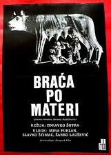 MATERNAL HALFBROTHERS 1988 BRACA PO MATERI FURLAN LAUSEVIC EXYU MOVIE POSTER