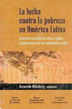 La lucha contra la pobreza en América Latina. Deterioro social de las clases med