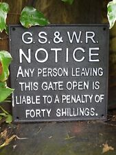 Great Southern & Western Railway Cast Iron Sign Any Person Leaving Gate Open