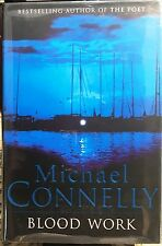 BLOOD WORK by MICHAEL CONNELLY  - HCDJ  -1ST UK -    ***SIGNED***
