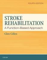 Stroke Rehabilitation: A Function-Based Approach by Glen Gillen-PDF EBOOK