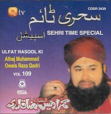 OWAIS RAZA QADRI - ULFAT RASOOL KI - SEHRI TIME SPECIAL - VOL 109 - NEW NAAT CD