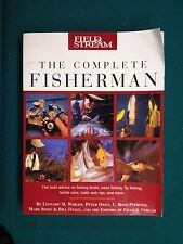 Field and Stream: The Complete Fisherman by Mark Sosin, C. Boyd Pfeiffer,...