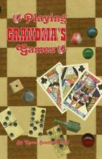 Playing Grandma's Games by Karen Arnold (2000, Paperback)