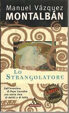 LO STRANGOLATORE - MANUEL VASQUEZ MONTALBAN