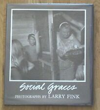 SIGNED - LARRY FINK - SOCIAL GRACES - 1984 1ST EDITION HARDCOVER W/JACKET - FINE