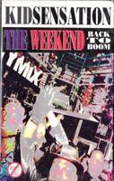 Kid Sensation Weekend Back To Boom Rap Hiphop Cassette Tape Single New Sealed