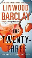 The Twenty-Three (Promise Falls Trilogy) by Barclay, Linwood