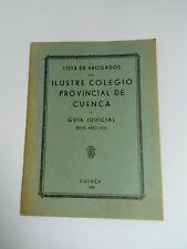 LISTA DE ABOGADOS Ilustre colegio Provincial de Cuenca, en el Año 1959.