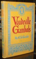 1922, First Edition, VAUDEVILL GAMBOLS, VARIETY HUMOR by E L GAMBLE