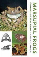 Marsupial Frogs: Gastrothecaand Allied Genera, Duellman, William E., Good Book
