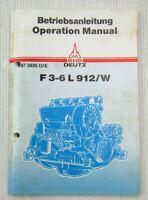 Deutz F3L 912 - F6L 912W Motor Bedienungsanleitung Operation Manual 06/1984