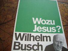 !!! WOZU JESUS? - WILHELM BUSCH - BROSCHÜRE 22 SEITEN - KURZFASSUNG - SELTEN !!!