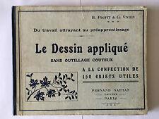DESSIN APPLIQUE SANS OUTILLAGE COUTEUX CONFECTION OBJETS UTILES 1929 PROFIT