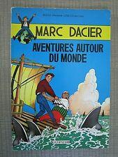 MARC DACIER  Tome 1 Aventures Autour du Monde 1960  Ed.Org. - Broché ,TBE
